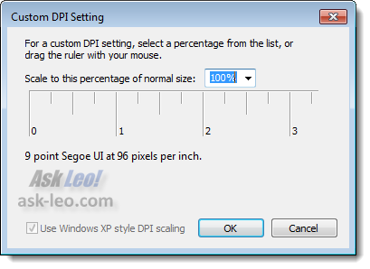 Windows 7 Custom DPI setting dialog