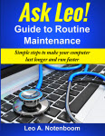 The Ask Leo! Guide to Routine Maintenance