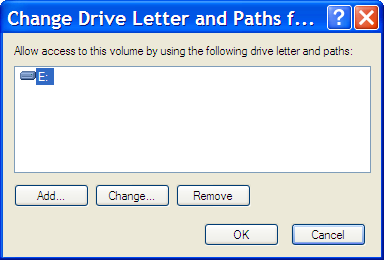 Change Drive Letter and Paths... for E: