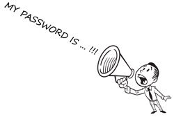 My password is ... !!!