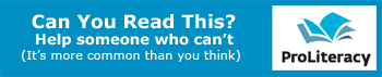 Can you read this? Help someone who can't: http://www.proliteracy.com