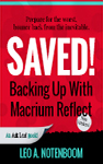 Saved! - Backing Up with Macrium Reflect - 2nd Edition